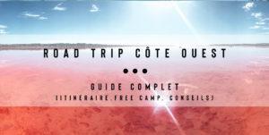 road trip côte Ouest