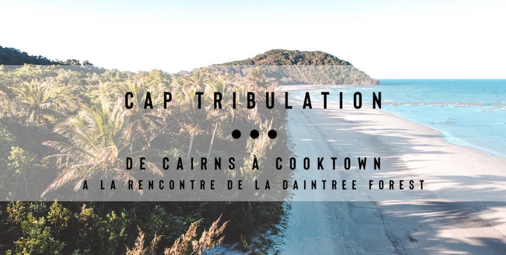 incontournable australie cap tribulation