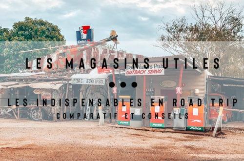 magasins utiles road trip australie